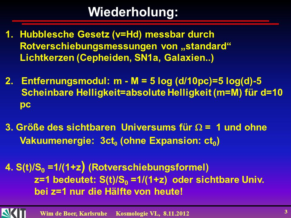 """Wiederholung: Hubblesche Gesetz (v=Hd) messbar durch Rotverschiebungsmessungen von """"standard Lichtkerzen (Cepheiden, SN1a, Galaxien..)"""