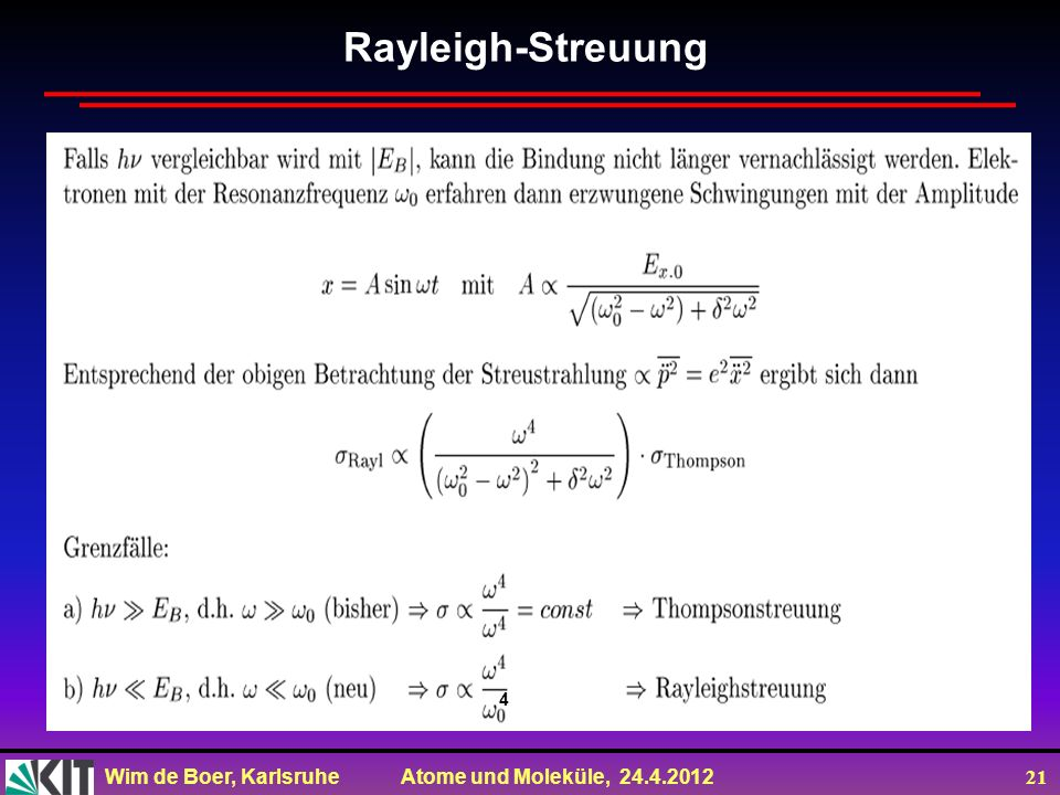 Rayleigh-Streuung 4