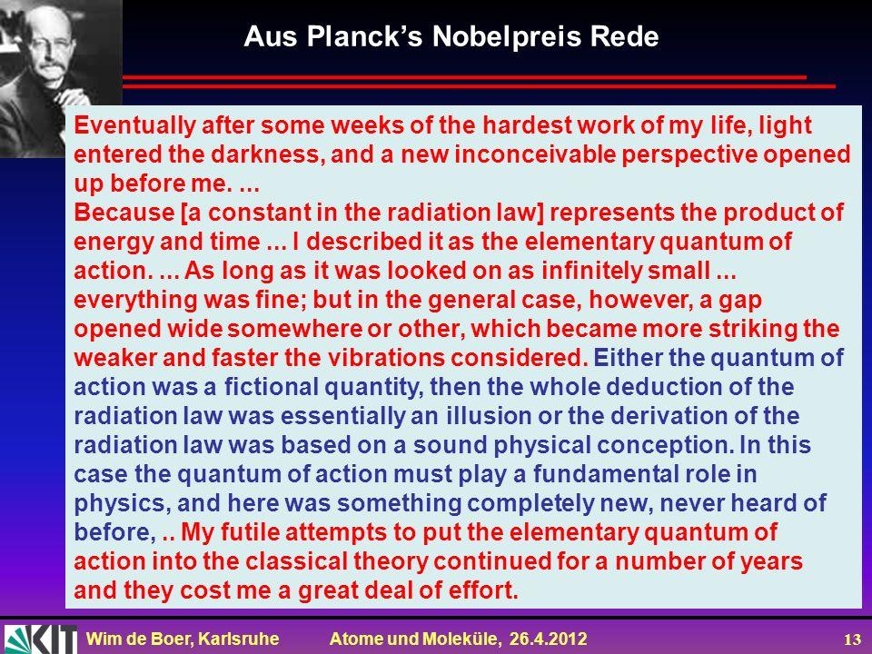 Aus Planck's Nobelpreis Rede