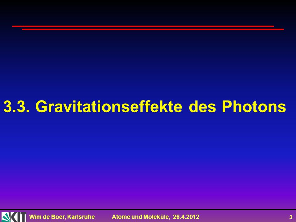 3.3. Gravitationseffekte des Photons