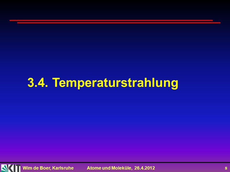 3.4. Temperaturstrahlung