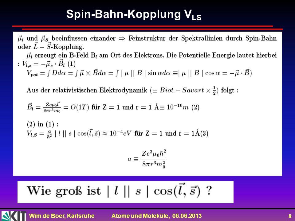 Spin-Bahn-Kopplung VLS