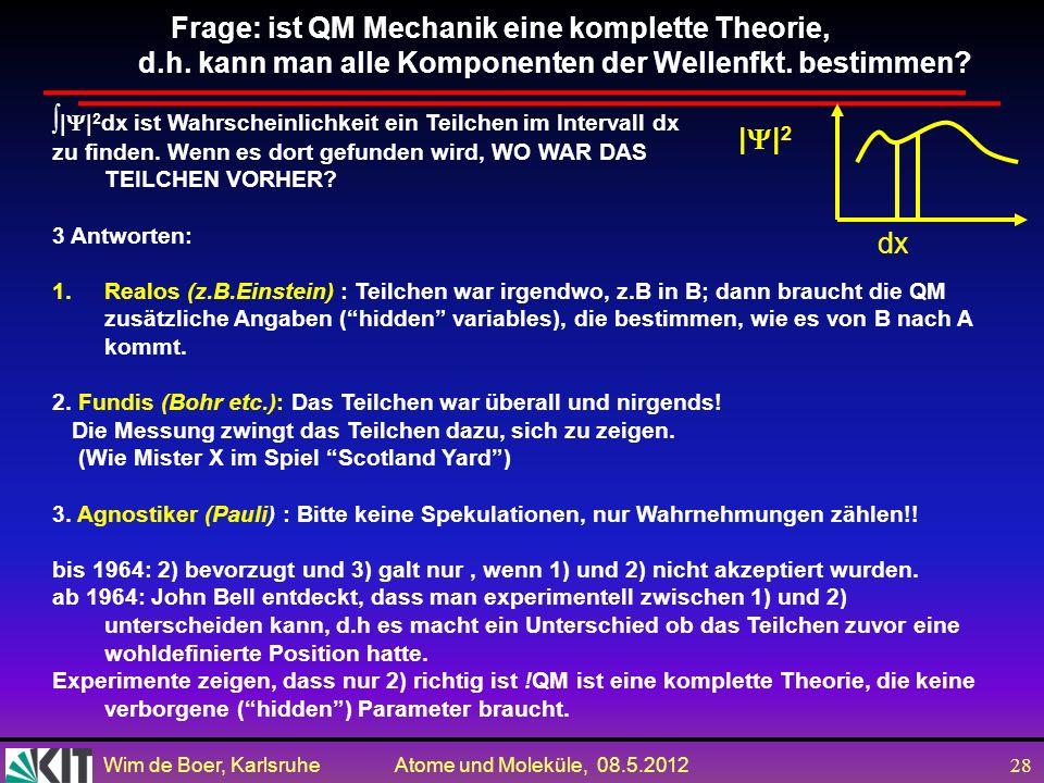 Frage: ist QM Mechanik eine komplette Theorie,