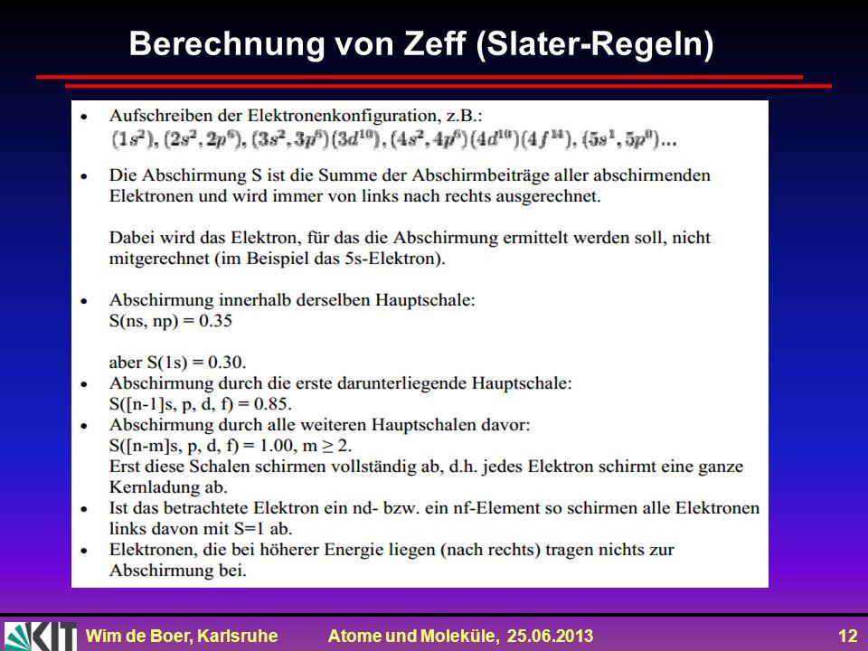 Berechnung von Zeff (Slater-Regeln)