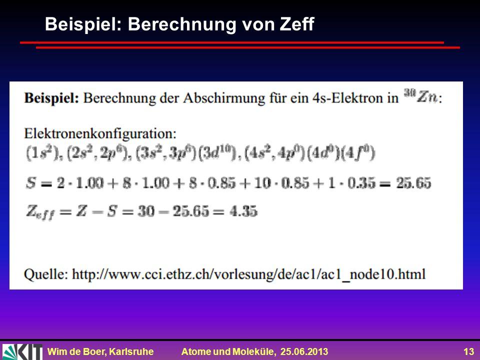 Beispiel: Berechnung von Zeff