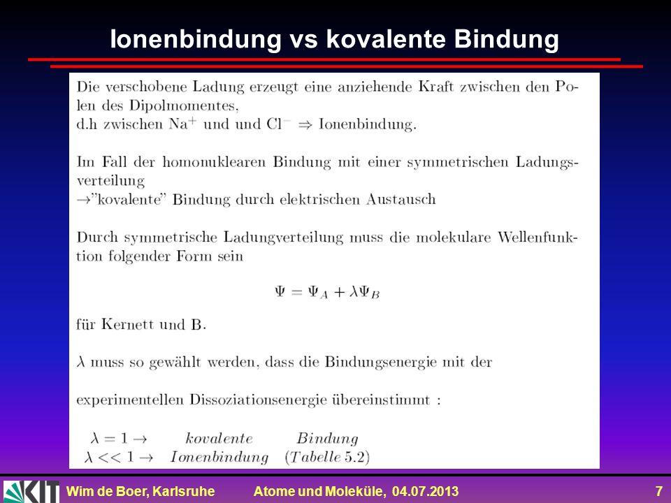 Ionenbindung vs kovalente Bindung