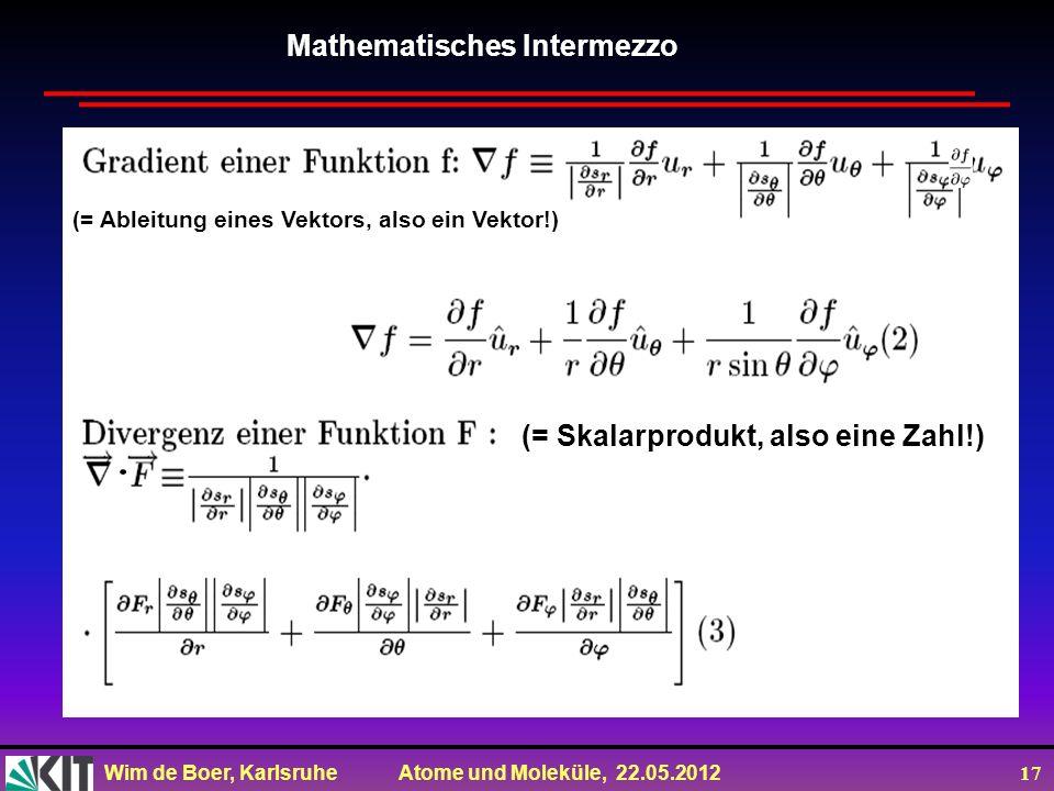 . Mathematisches Intermezzo (= Skalarprodukt, also eine Zahl!)