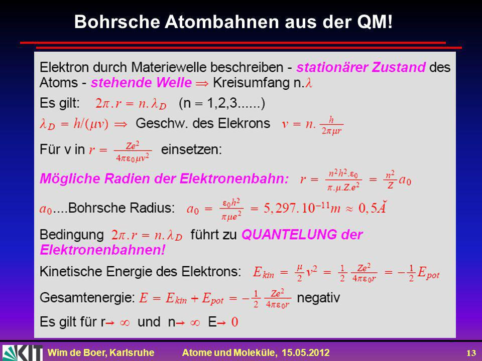 Bohrsche Atombahnen aus der QM!