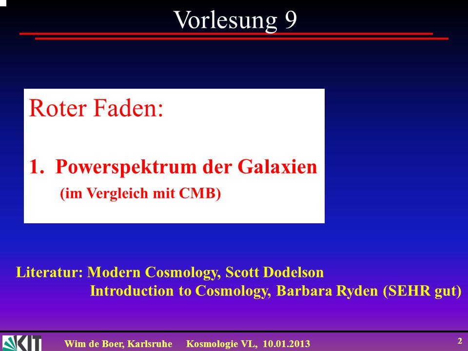 Vorlesung 9 Roter Faden: Powerspektrum der Galaxien