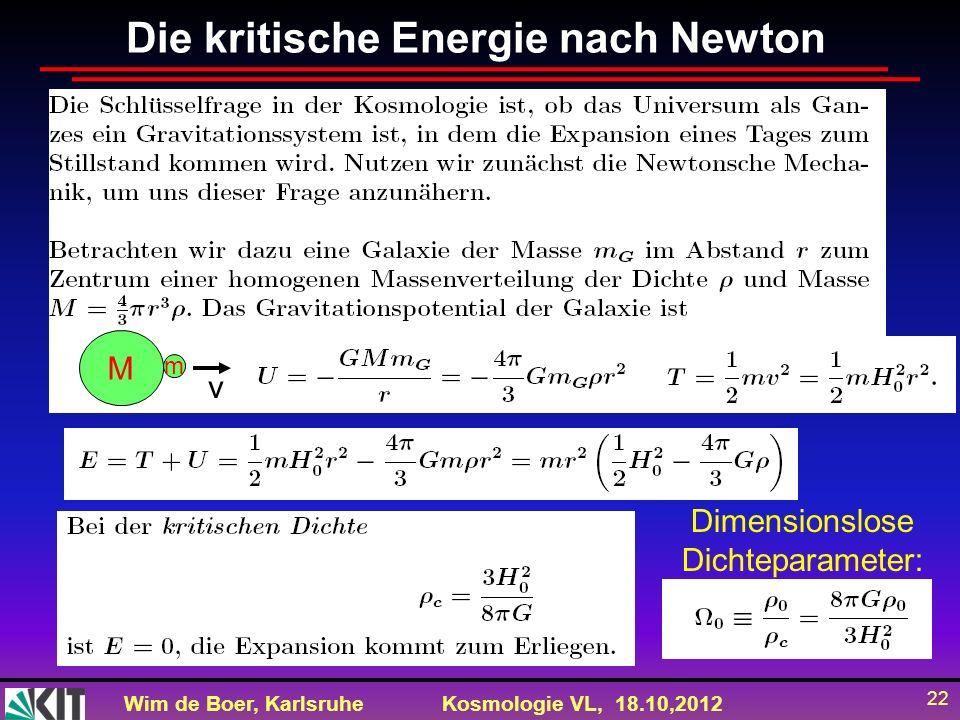 Die kritische Energie nach Newton