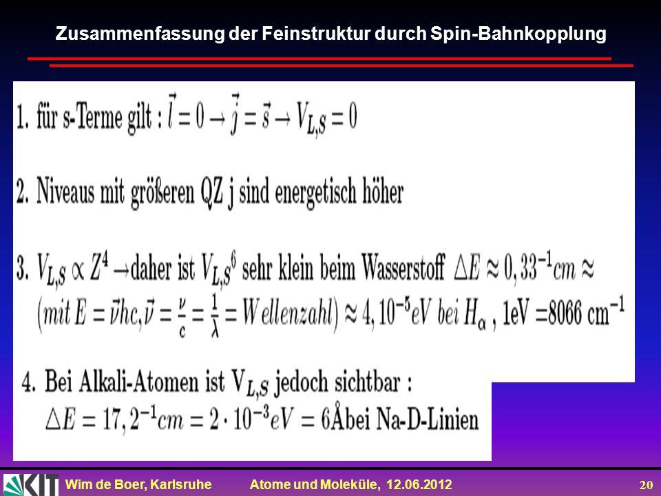 Zusammenfassung der Feinstruktur durch Spin-Bahnkopplung