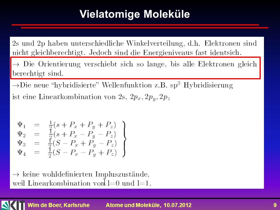 Vielatomige Moleküle