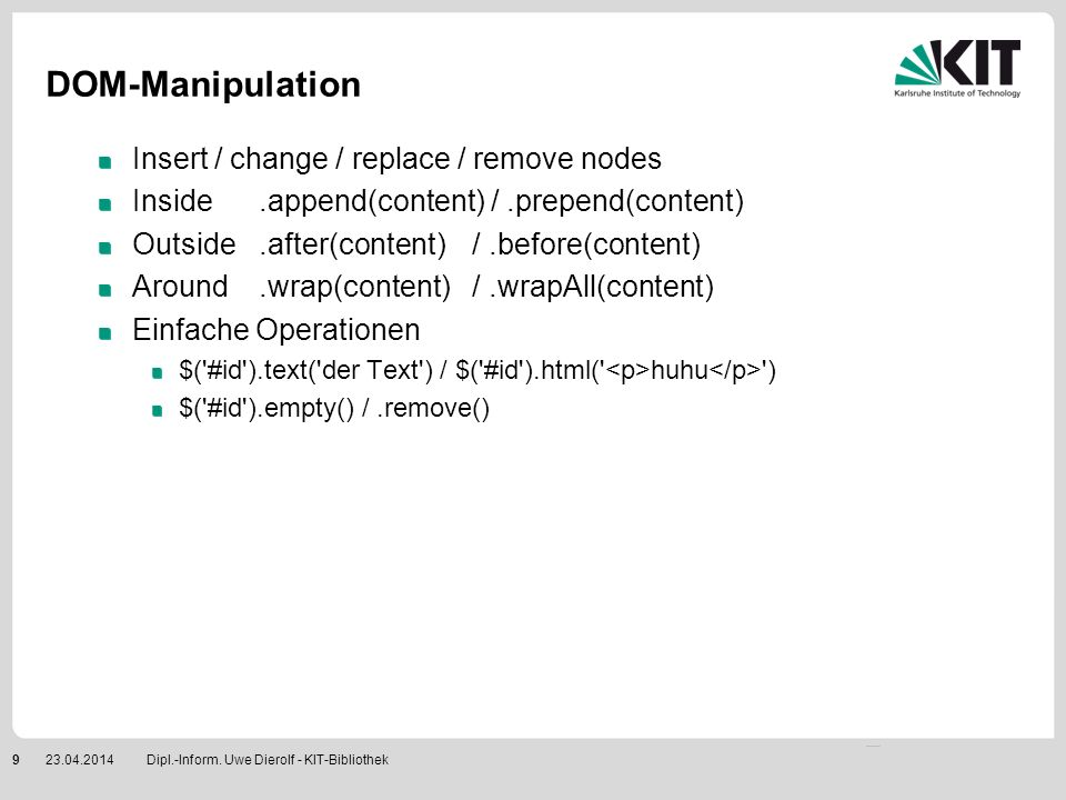 DOM-Manipulation Insert / change / replace / remove nodes