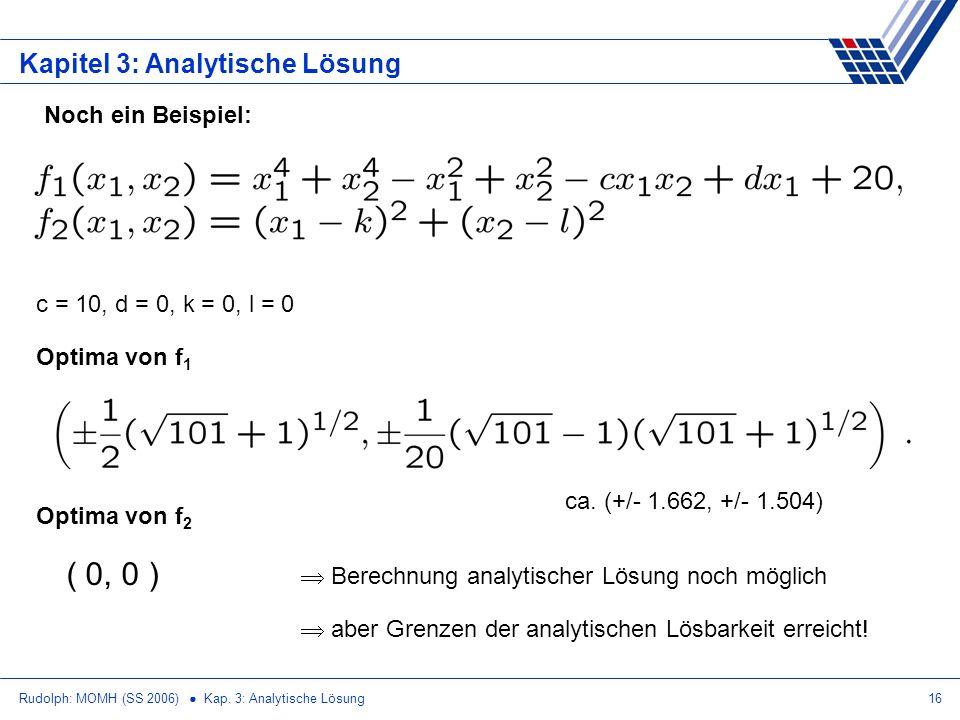( 0, 0 ) Kapitel 3: Analytische Lösung Noch ein Beispiel: