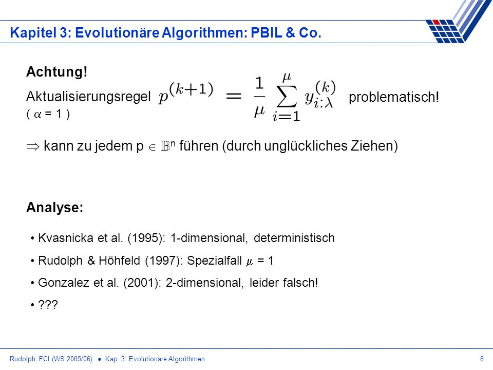Kapitel 3: Evolutionäre Algorithmen: PBIL & Co.
