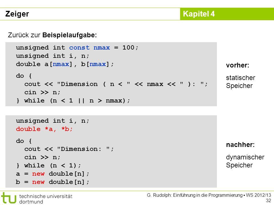 Zeiger Zurück zur Beispielaufgabe: unsigned int const nmax = 100;