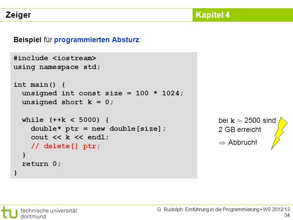 Zeiger Beispiel für programmierten Absturz: #include <iostream>