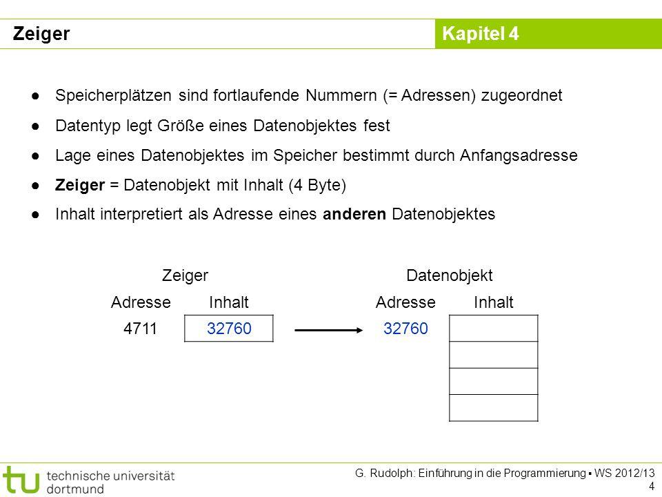 Zeiger Speicherplätzen sind fortlaufende Nummern (= Adressen) zugeordnet. Datentyp legt Größe eines Datenobjektes fest.