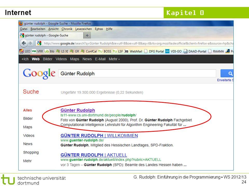 Internet G. Rudolph: Einführung in die Programmierung ▪ WS 2012/13 24