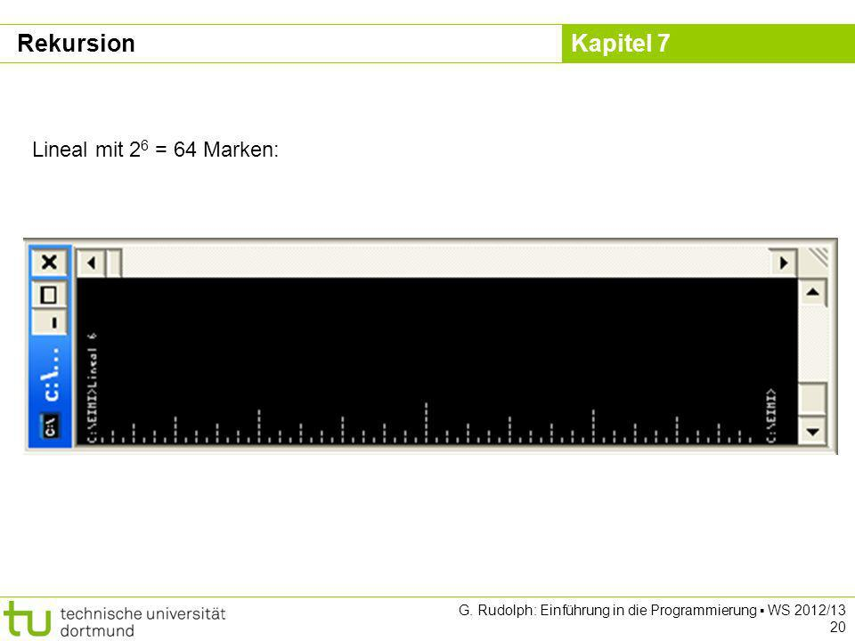 Rekursion Lineal mit 26 = 64 Marken: