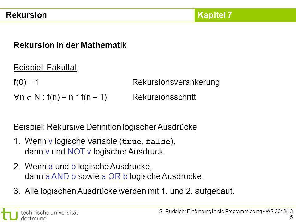 Rekursion in der Mathematik Beispiel: Fakultät