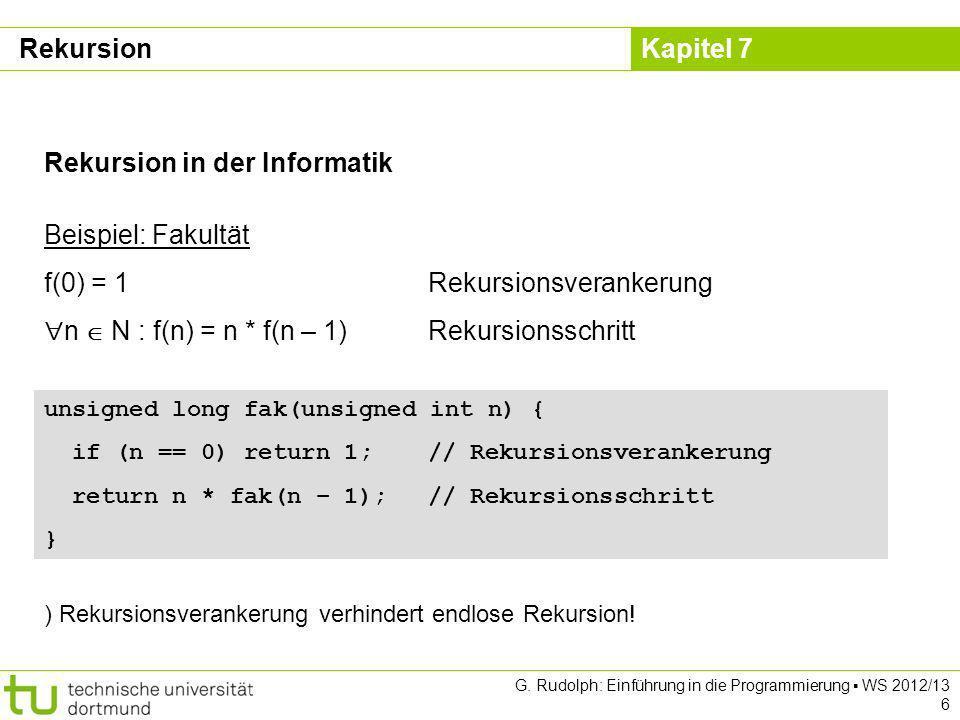 Rekursion in der Informatik Beispiel: Fakultät
