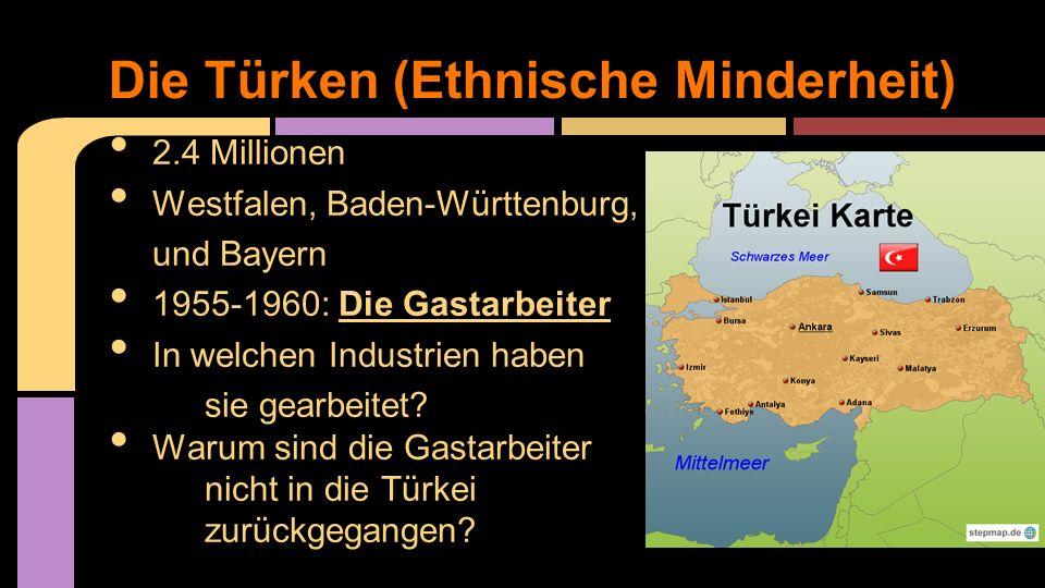 Die Türken (Ethnische Minderheit)