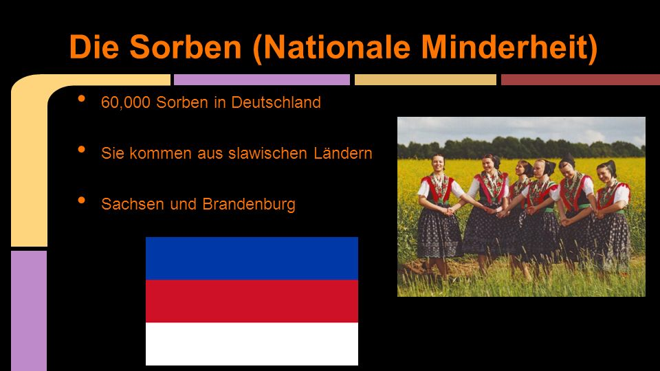 Die Sorben (Nationale Minderheit)