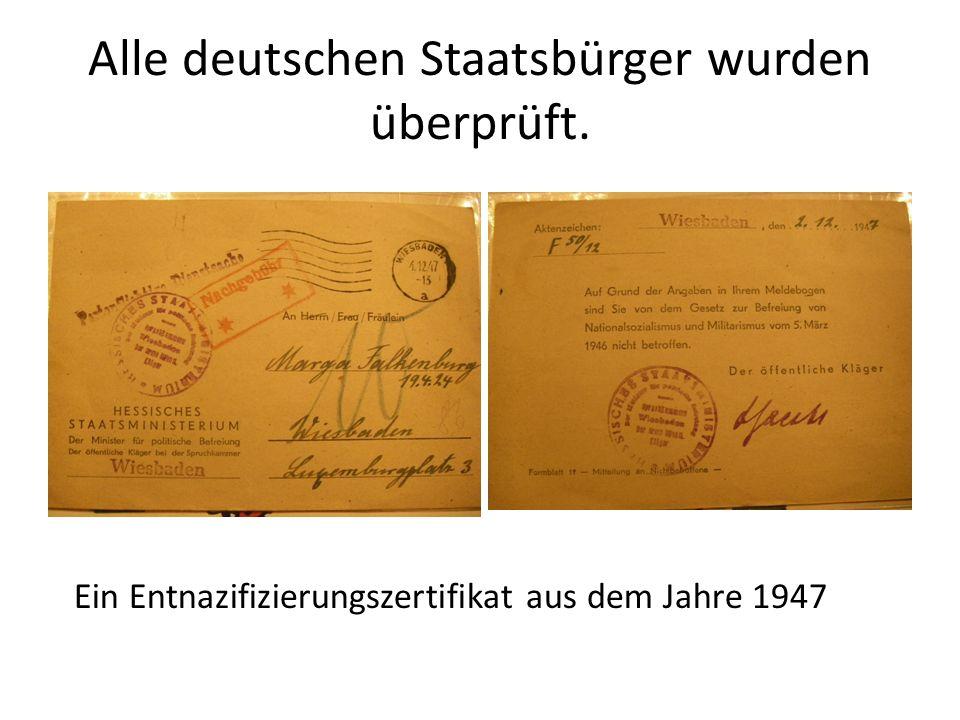 Alle deutschen Staatsbürger wurden überprüft.