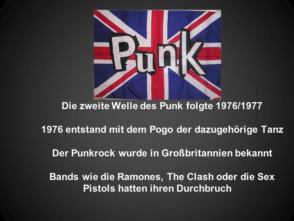 Die zweite Welle des Punk folgte 1976/1977