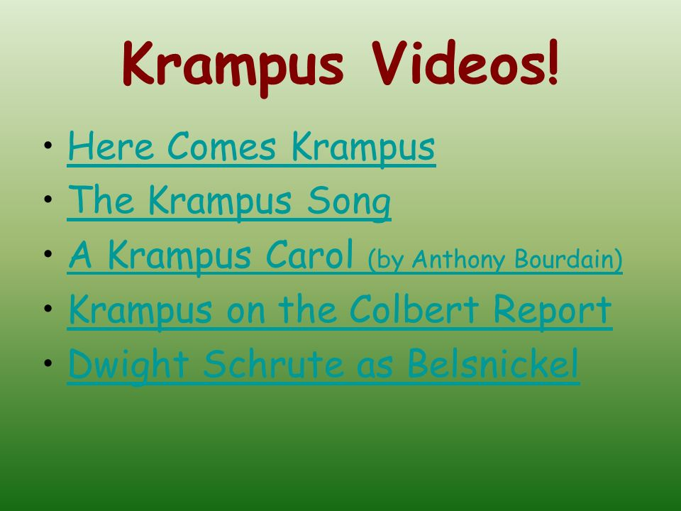 Krampus Videos! Here Comes Krampus The Krampus Song