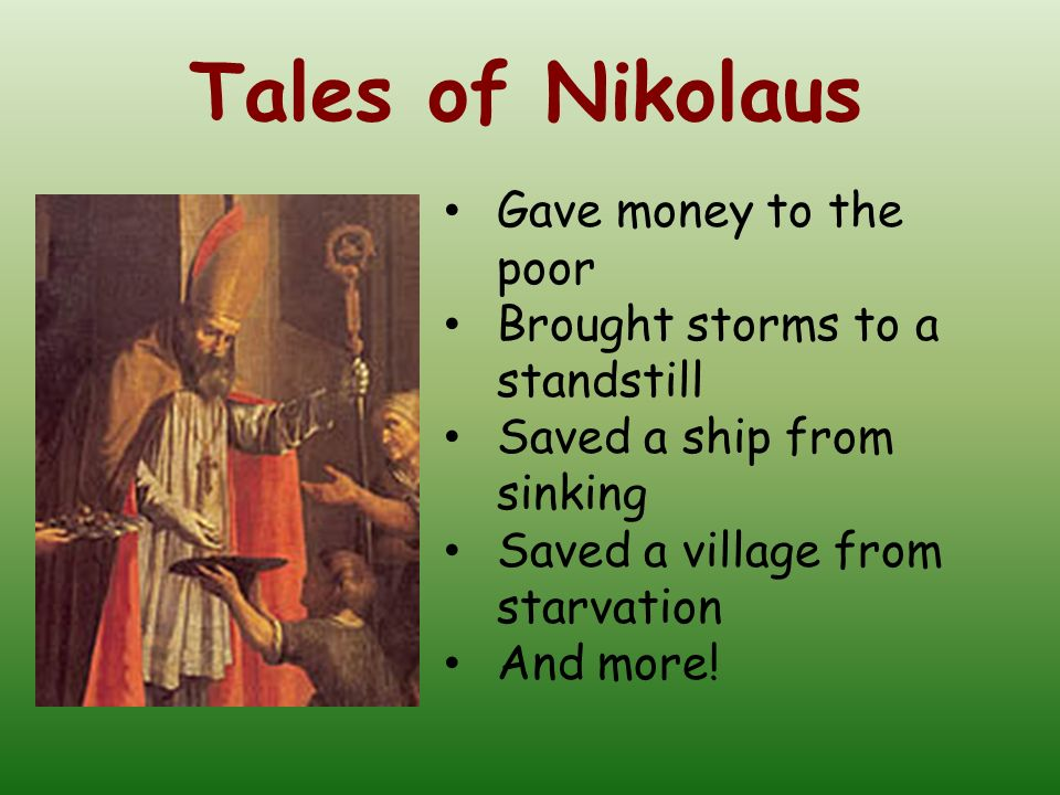 Tales of Nikolaus Gave money to the poor