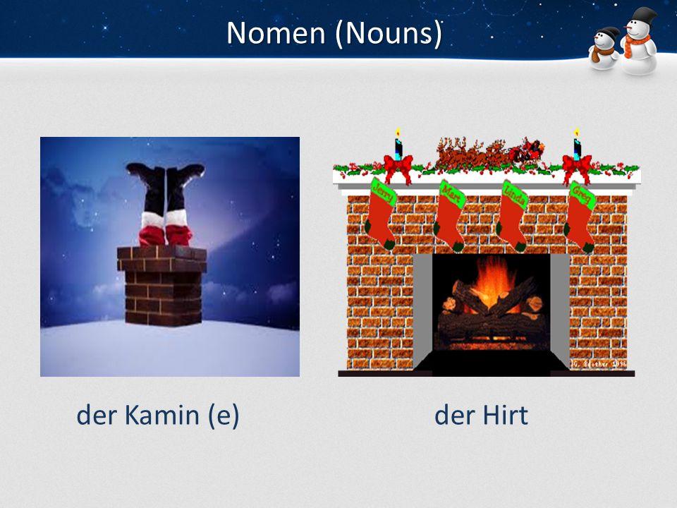 Nomen (Nouns) der Kamin (e) der Hirt