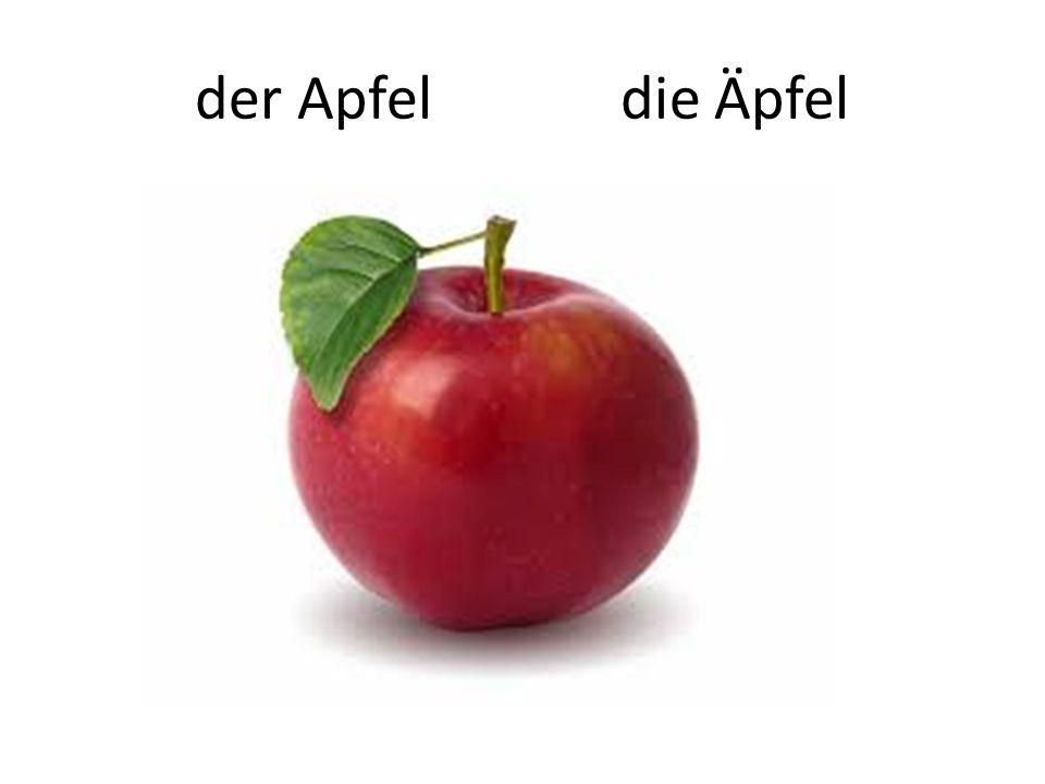 der Apfel die Ӓpfel