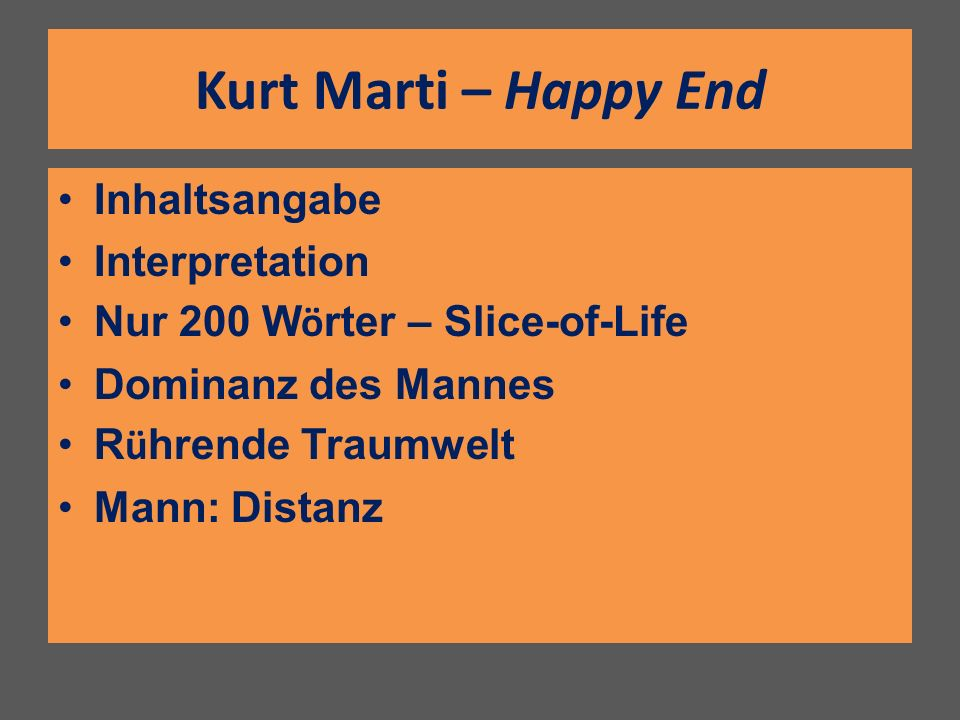 Kurt Marti – Happy End Inhaltsangabe Interpretation
