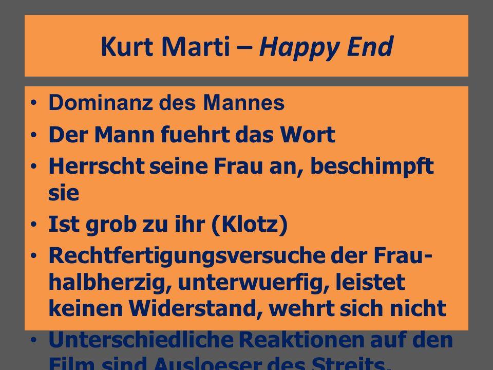Kurt Marti – Happy End Dominanz des Mannes Der Mann fuehrt das Wort
