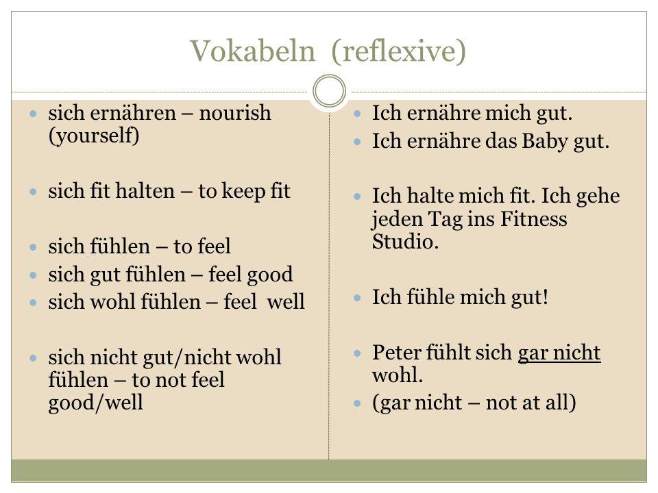 Vokabeln (reflexive) sich ernähren – nourish (yourself)