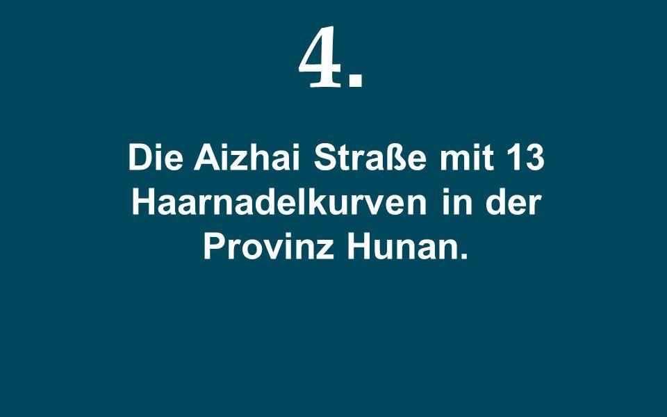 Die Aizhai Straße mit 13 Haarnadelkurven in der