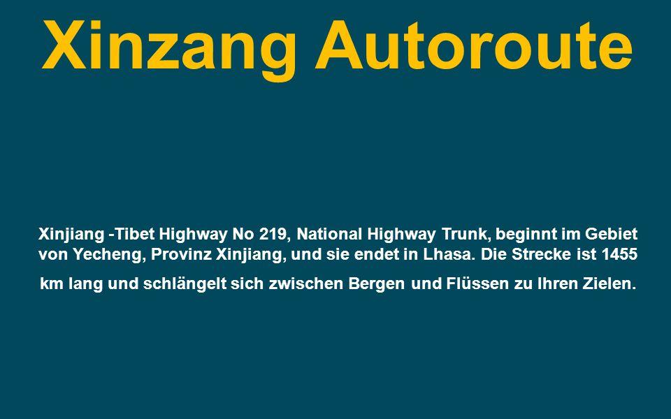 Xinzang Autoroute