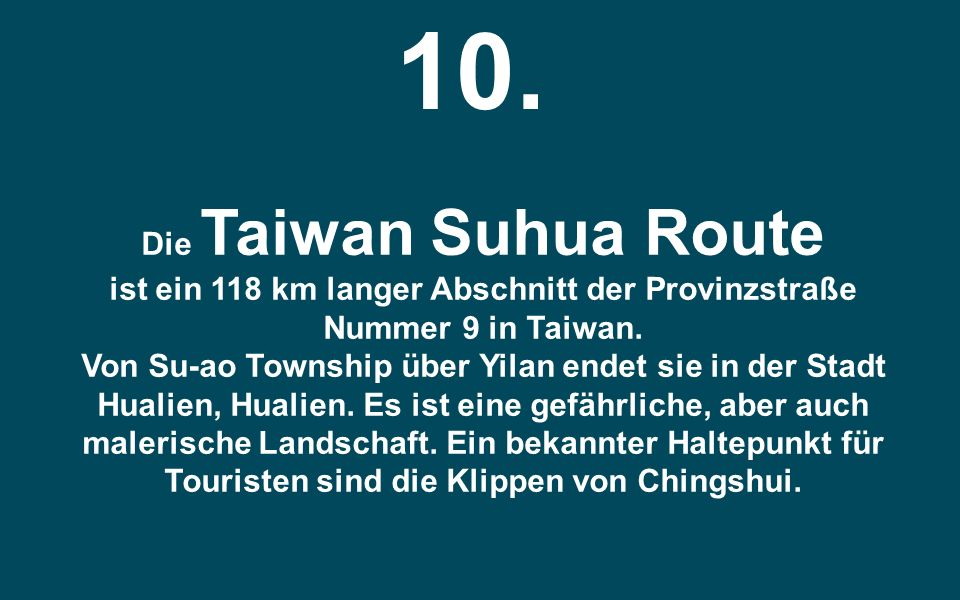 10. Die Taiwan Suhua Route.