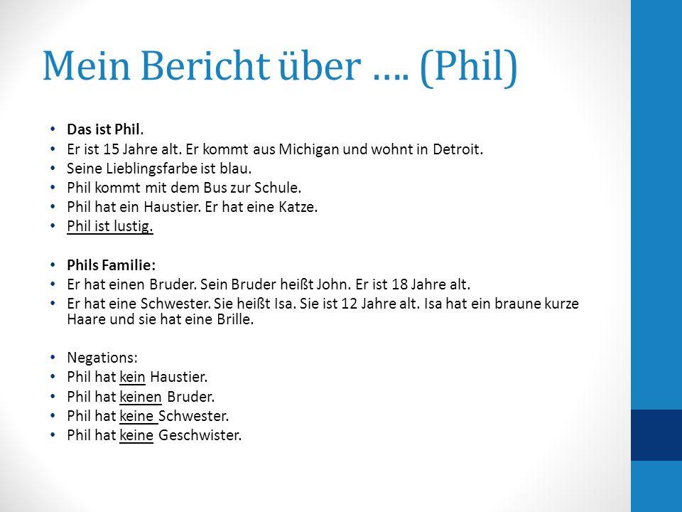 Mein Bericht über …. (Phil)