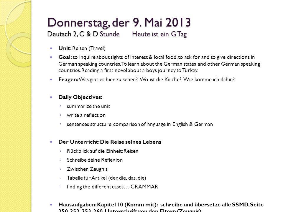 Donnerstag, der 9. Mai 2013 Deutsch 2, C & D Stunde