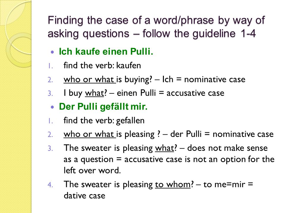 Finding the case of a word/phrase by way of asking questions – follow the guideline 1-4
