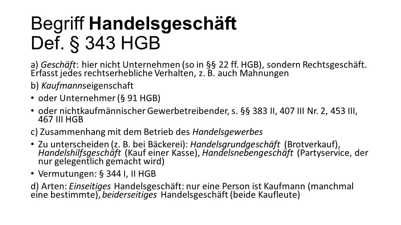 Begriff Handelsgeschäft Def. § 343 HGB