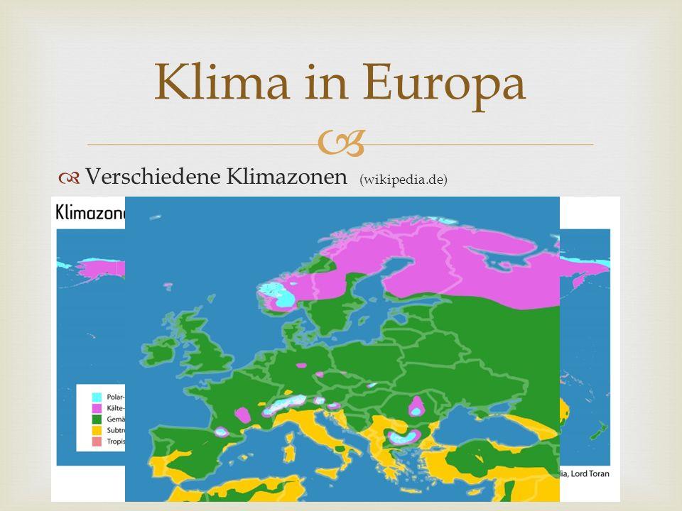 Klima in Europa Verschiedene Klimazonen (wikipedia.de)