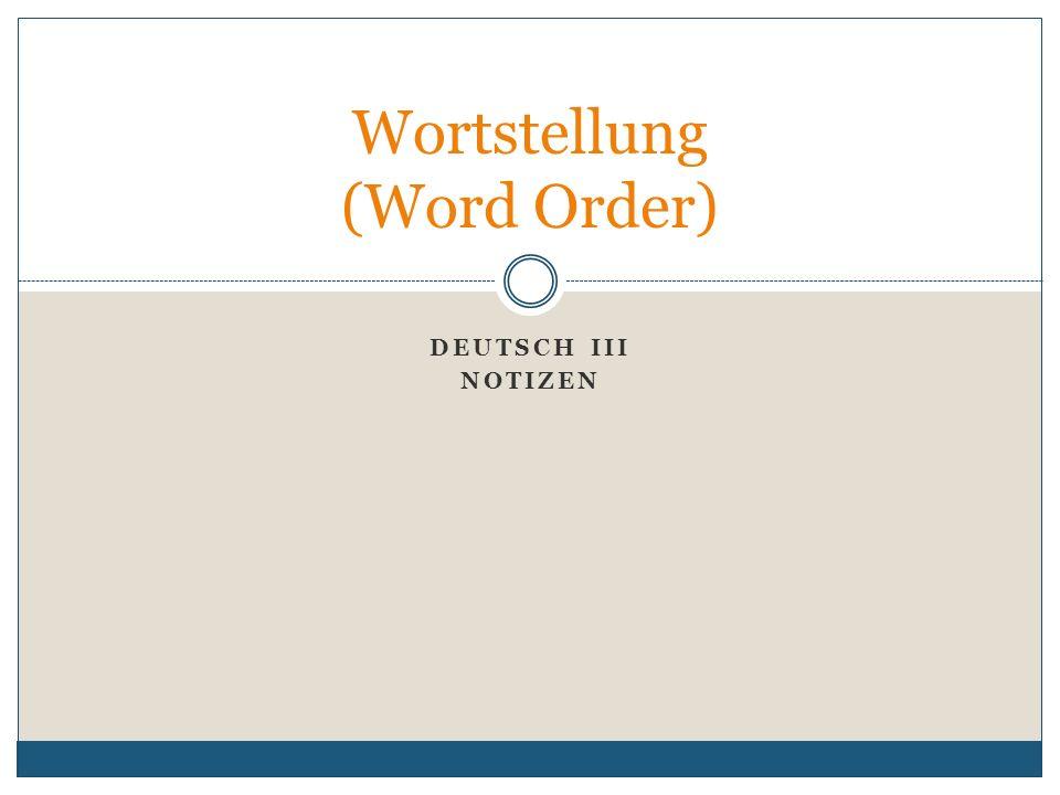 Wortstellung (Word Order)