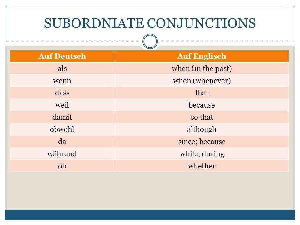 SUBORDNIATE CONJUNCTIONS