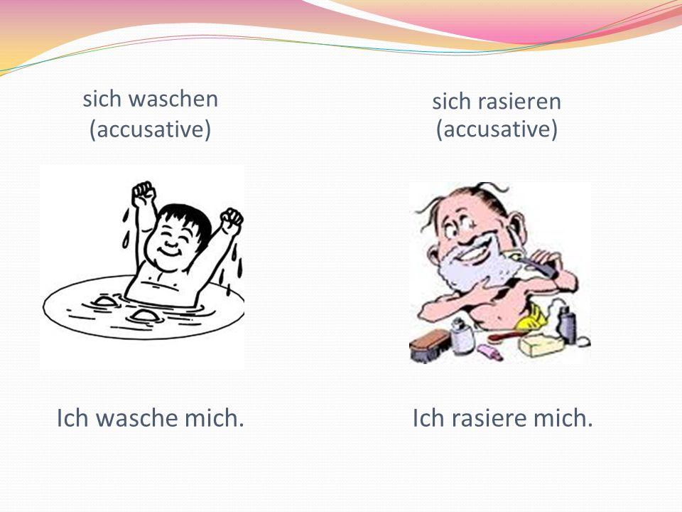 sich waschen (accusative)