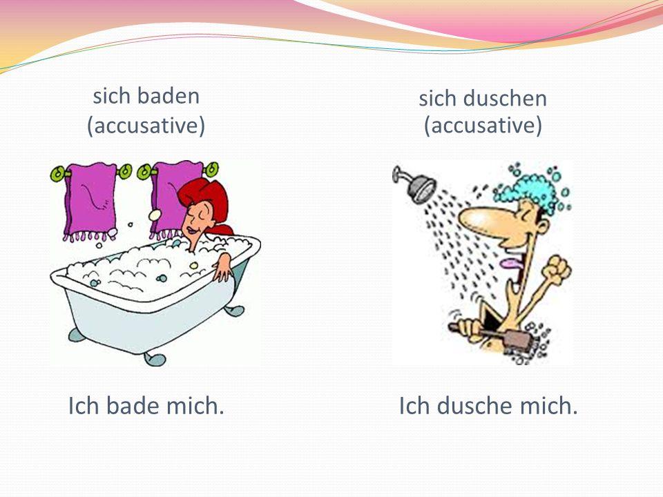 sich baden (accusative)