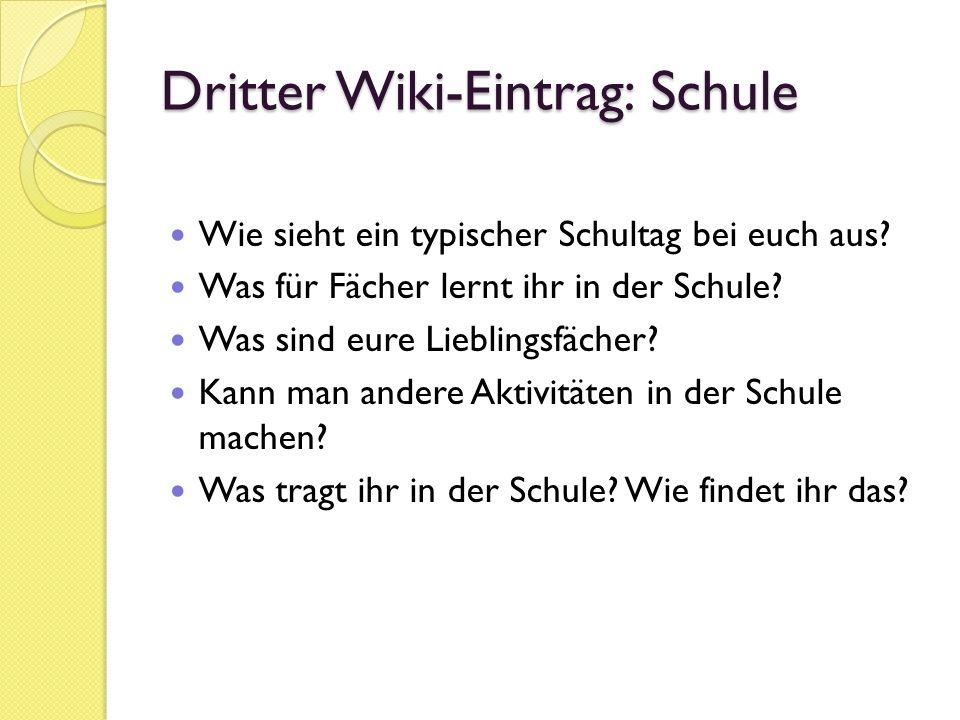Dritter Wiki-Eintrag: Schule